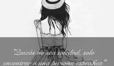 Quizás No Sea Soledad…
