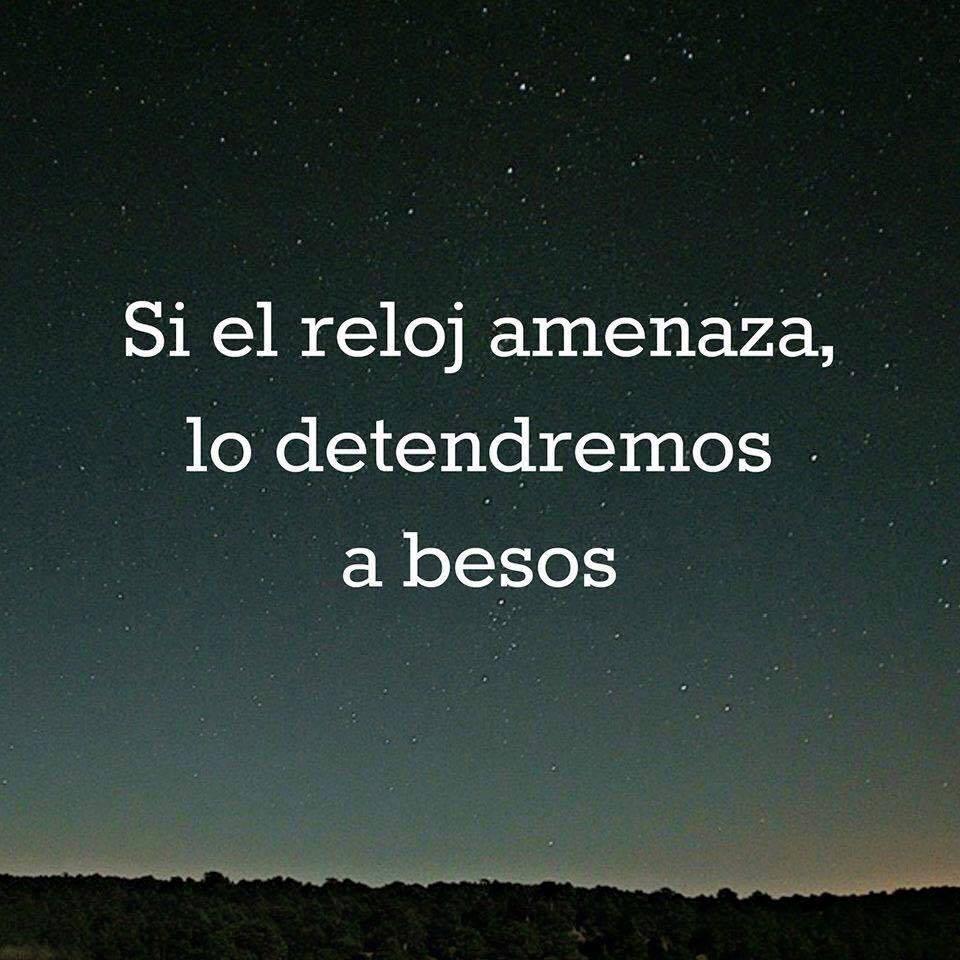 A Reloj AmenazaLo El Besos pw Detendremos Si Frases Yy6fbgv7