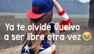 Ya Te Olvide Vuelvo A Ser Libre Otra Vez