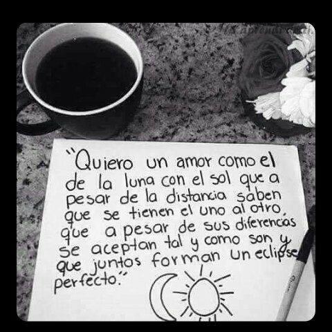 Quiero Un Amor Con El De La Luna Y El Sol Frases Pw