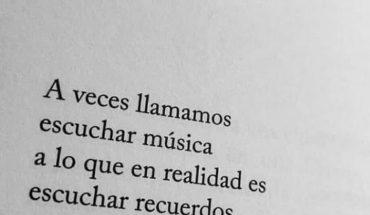A veces llamamos escuchar música a lo que en realidad es escuchar recuerdos