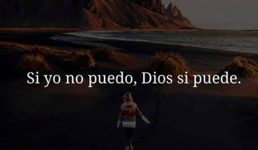 Si yo no puedo, Dios si puede.