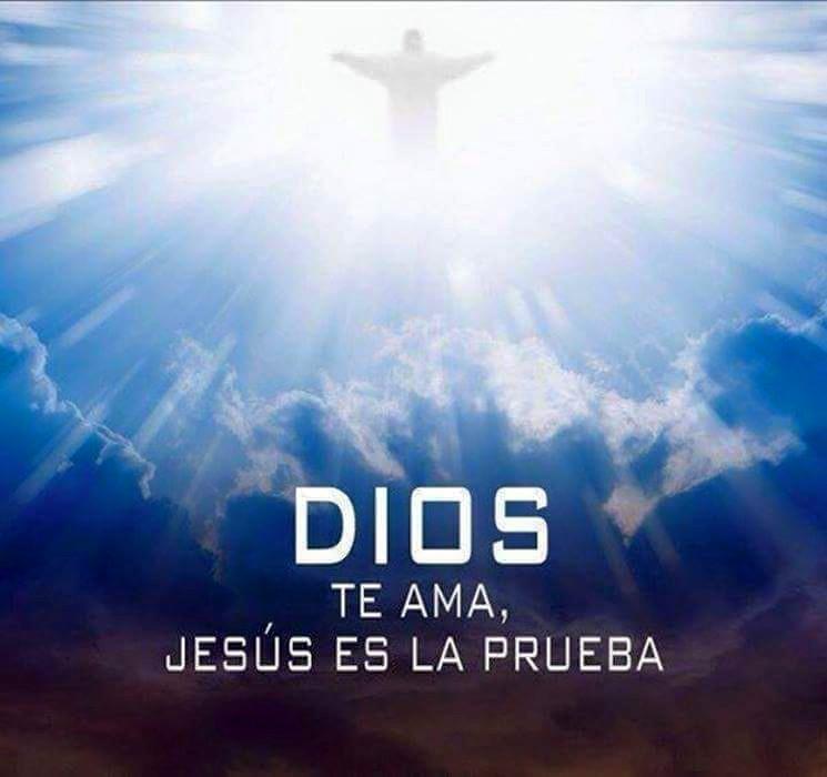 Dios te ama, Jesús es la prueba