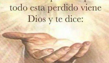 Cuando piensas que todo esta perdido viene Dios y te dice: No te rindas Yo estoy contigo.
