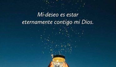Mi deseo es estar eternamente con Dios