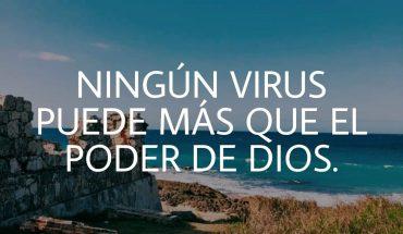 Ningún virus puede más que el poder de Dios