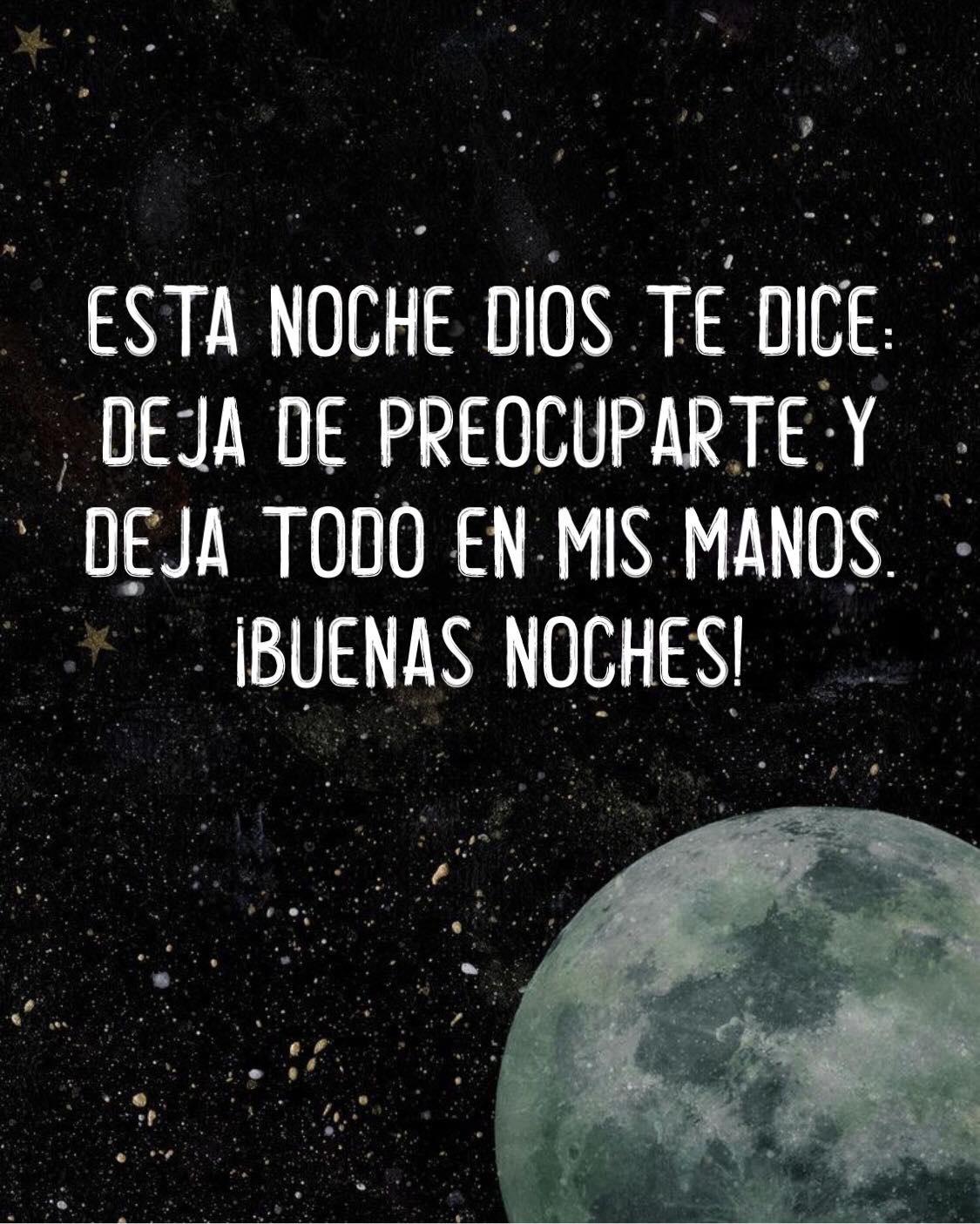Esta noche Dios te dice: Deja de preocuparte y deja todo en mis manos