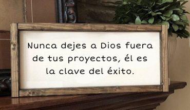 Nunca dejes a Dios fuera de tus proyectos, el es la clave del éxito
