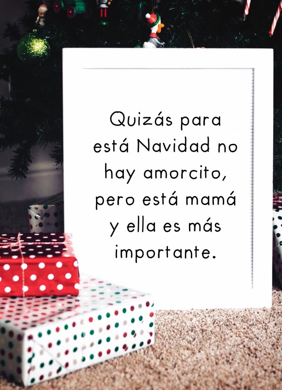 Quizás esta navidad no hay amorcito, pero esta mamá y ella es más importante