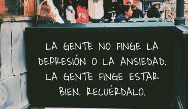 La gente no finge la depresión o la ansiedad