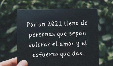 Por un 2021 lleno de persona que sepan valorar el amor y el esfuerzo que das