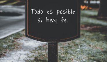 Todo es posible si hay fe