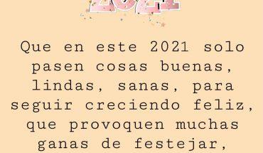 Que este 2021 solo pasen cosas buenas lindas, sanas para seguir creciendo feliz