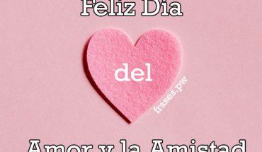 Feliz día de amor y la amistad
