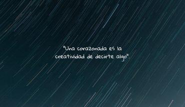 Una corazonada es la creatividad de decirte algo