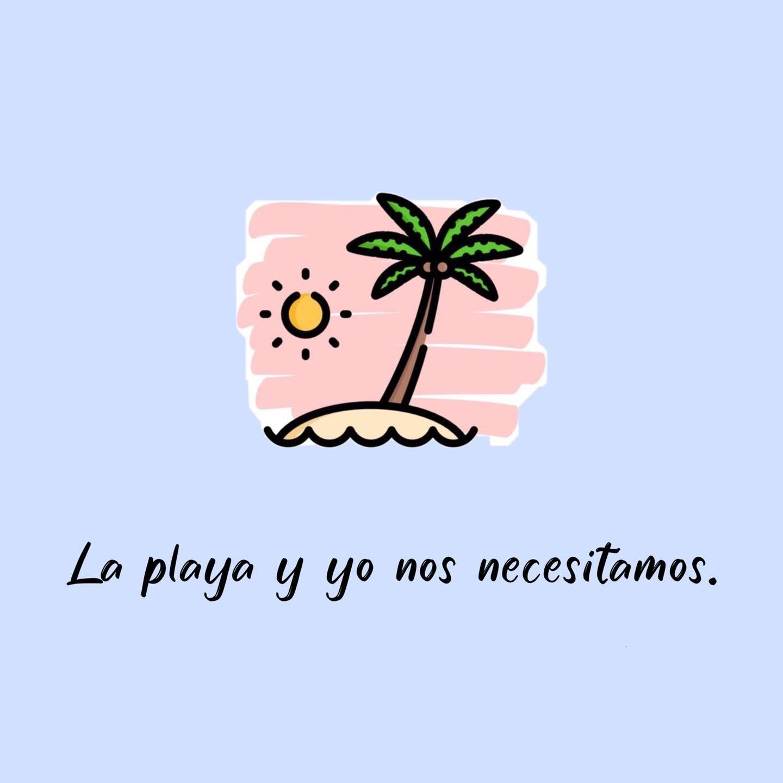 La playa y yo nos necesitamos
