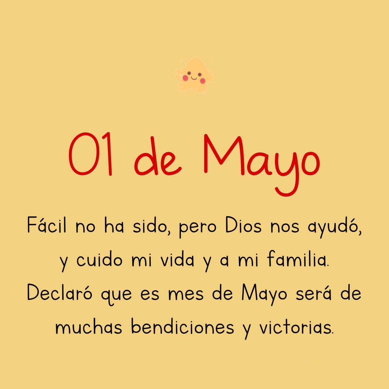 01 de mayo Declaró que este mes de mayo será de muchas bendiciones y victorias