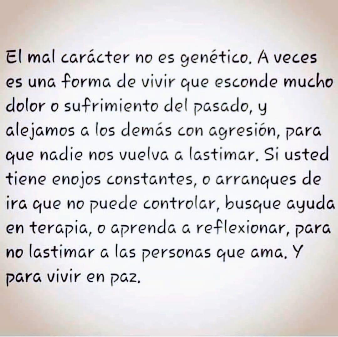 El mal carácter no es genético. A veces es una forma de vivir que esconde mucho dolor