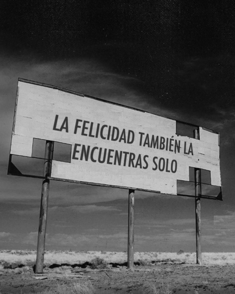 La felicidad también se encuentra solo