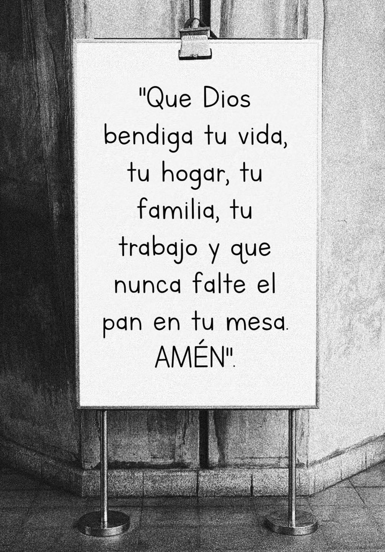 Que Dios bendiga tu vida, tu hogar, tu familia