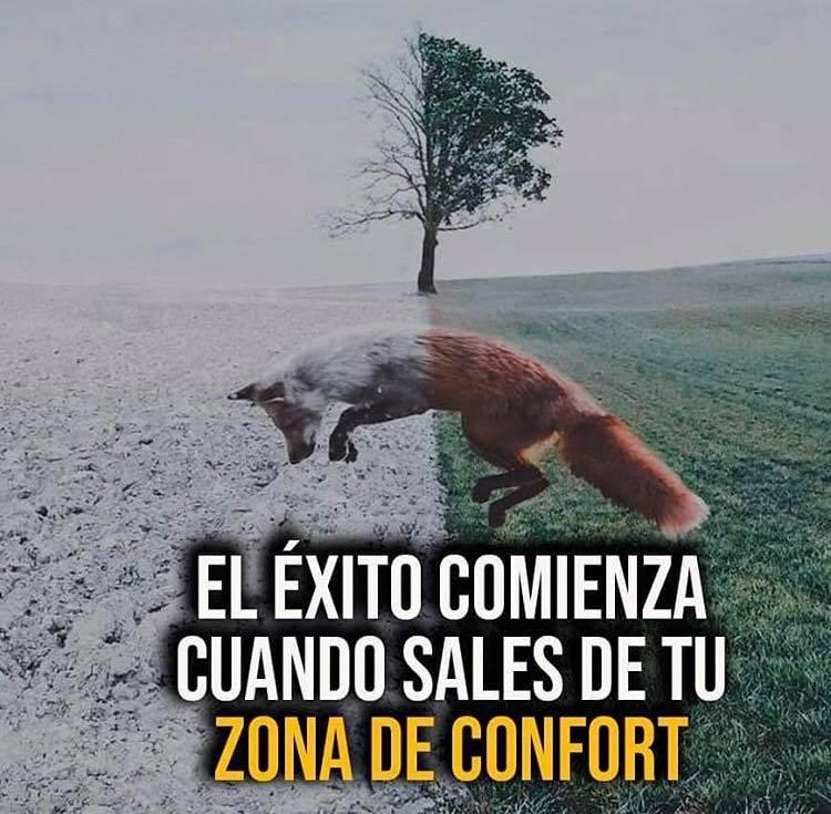 El éxito comienza cuando sales de tu zona de confort