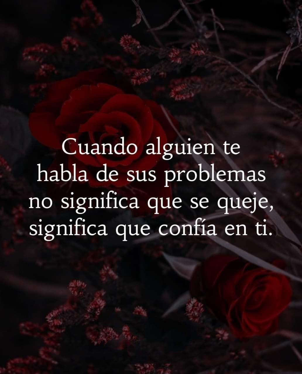 Cuando alguien te habla de sus problemas no significa que confía en ti