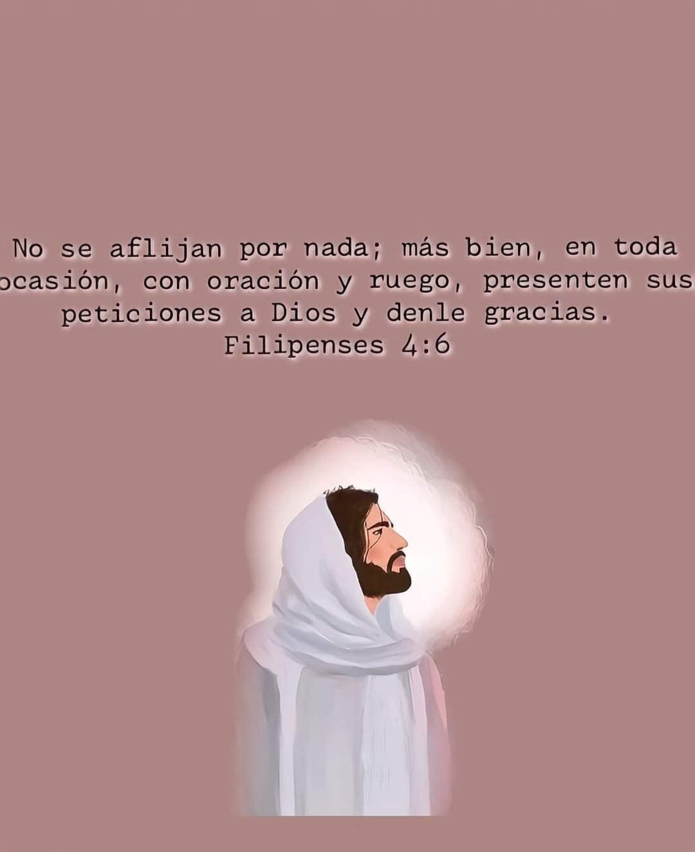 Frase Bíblica Filipenses 4:6 No se aflijan; más bien, en toda ocasión, con oración y ruego, presenten sus peticiones a Dios