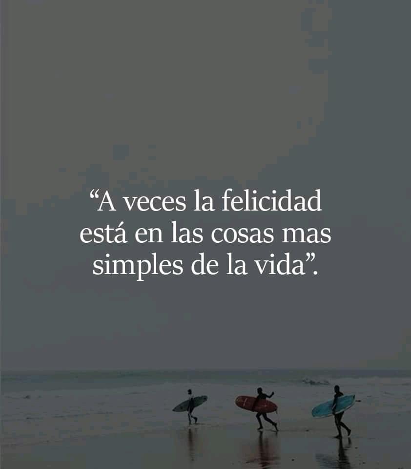 A veces la felicidad está en las cosas más simples de la vida