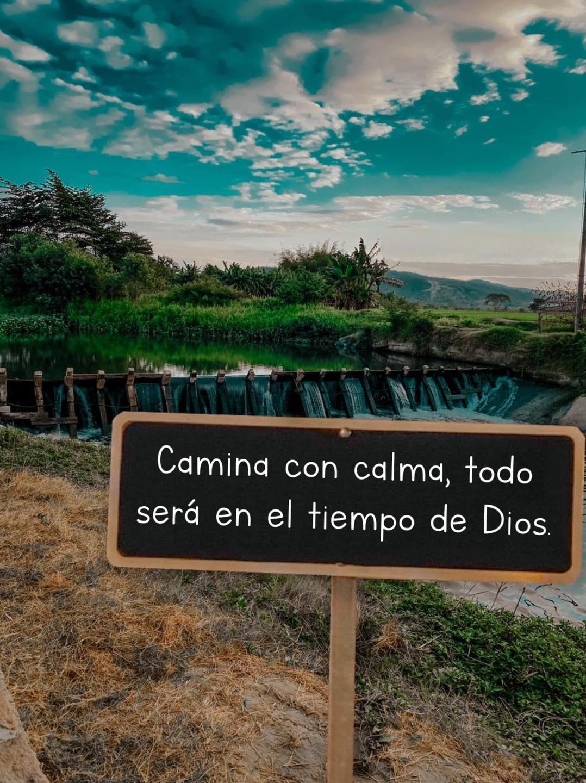 Camina con calma, todo será en el tiempo de Dios